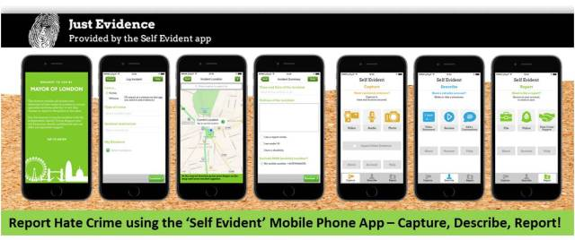Download the 'Self Evident' App to report Hate Crime - Capture, Describe, Report!